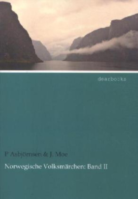 Norwegische Volksmärchen. Bd. II