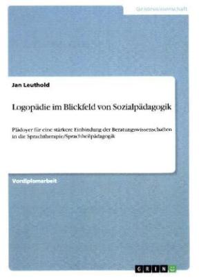 Logopädie im Blickfeld von Sozialpädagogik