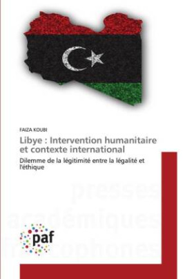 Libye : Intervention humanitaire et contexte international