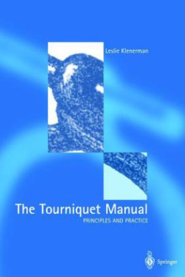The Tourniquet Manual Principles and Practice