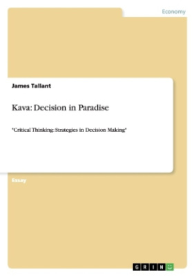 Kava: Decision in Paradise