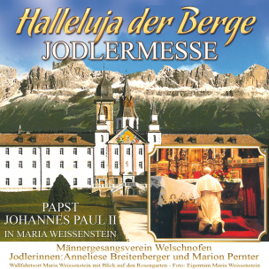 Halleluja der Berge-Jodlermesse