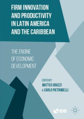 Firm Innovation and Productivity in Latin America and the Caribbean