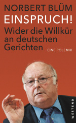 Einspruch!: Wider die Willkür an deutschen Gerichten