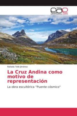 La Cruz Andina como motivo de representación