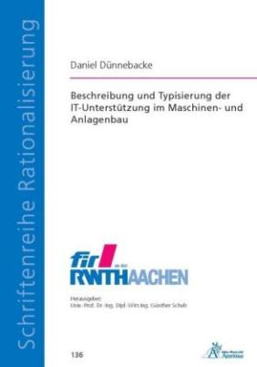 Beschreibung und Typisierung der IT-Unterstützung im Maschinen- und Anlagenbau