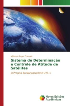 Sistema de Determinação e Controle de Atitude de Satélites