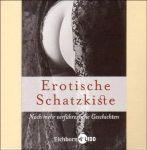 Erotische Schatzkiste (Hörbuch, 6 CDs) (s24d)