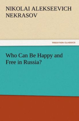 Who Can Be Happy and Free in Russia?