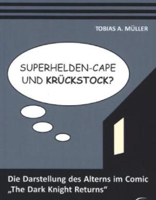 Superhelden-Cape und Krückstock?