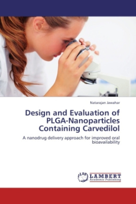 Design and Evaluation of PLGA-Nanoparticles Containing Carvedilol