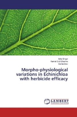 Morpho-physiological variations in Echinichloa with herbicide efficacy