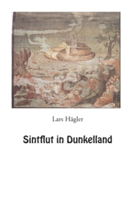 Sintflut in Dunkelland