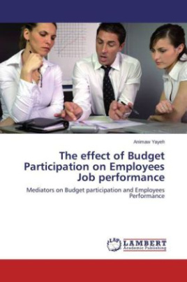 The effect of Budget Participation on Employees Job performance