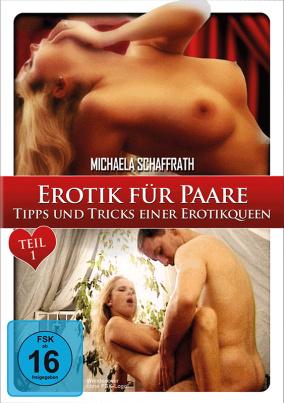 Erotik für Paare Teil 1