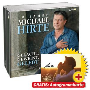 Gelacht, Geweint, Gelebt - 10 Jahre Michael Hirte
