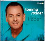Tommy Steiner - Folge dem Fieber (CD)