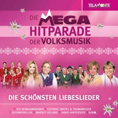 Die Mega-Hitparade der Volksmusik - Die schönsten Liebeslieder