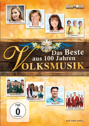 Das Beste aus 100 Jahren Volksmusik