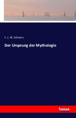 Der Ursprung der Mythologie