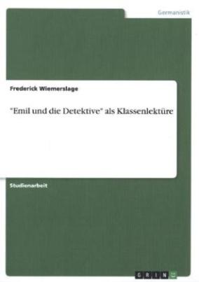 'Emil und die Detektive' als Klassenlektüre