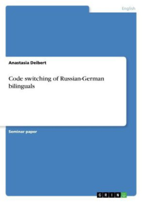 Code switching of Russian-German bilinguals