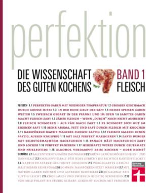 Perfektion. Die Wissenschaft des guten Kochens. Bd.1