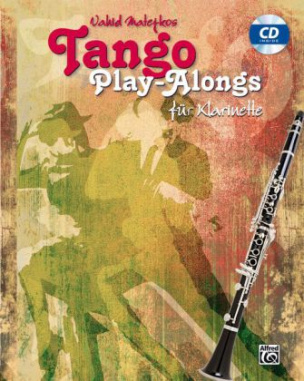 Vahid Matejkos Tango Play-alongs für Klarinette, m. Audio-CD