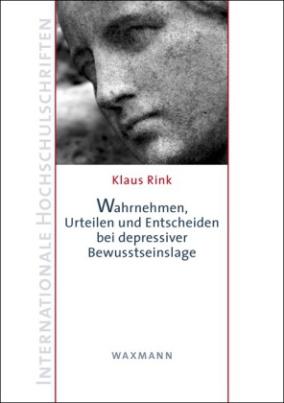 Wahrnehmen, Urteilen und Entscheiden bei depressiver Bewusstseinslage
