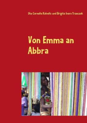 Von Emma an Abbra