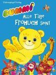 Bummi - Alle Tage fröhlich sein!