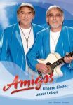 Amigos - Unsere Lieder, unser Leben / Chr. Kemper