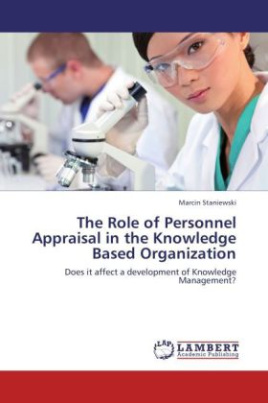 The Role of Personnel Appraisal in the Knowledge Based Organization