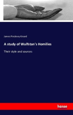 A study of Wulfstan's Homilies