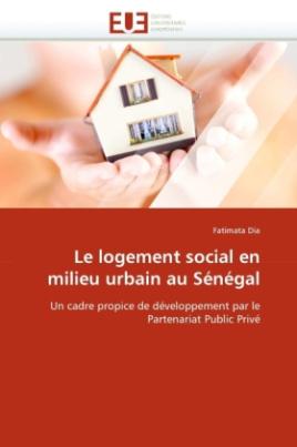 Le logement social en milieu urbain au Sénégal
