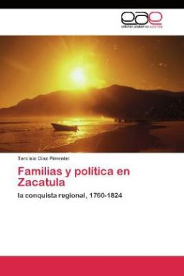 Familias y política en Zacatula
