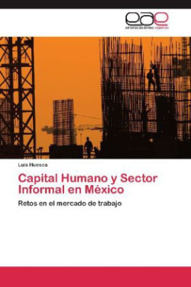 Capital Humano y Sector Informal en México