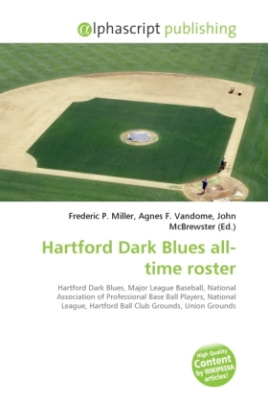 Hartford Dark Blues all-time roster