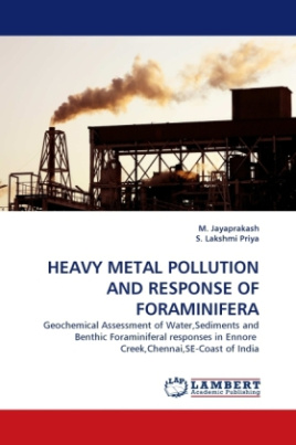 HEAVY METAL POLLUTION AND RESPONSE OF FORAMINIFERA