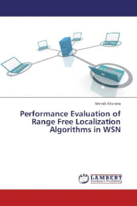 Performance Evaluation of Range Free Localization Algorithms in WSN