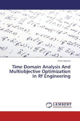 Time Domain Analysis And Multiobjective Optimization In Rf Engineering