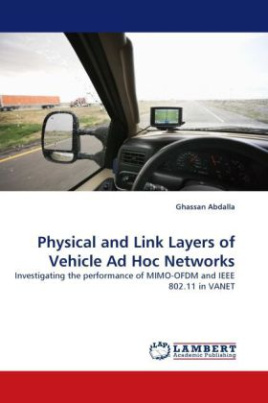 Physical and Link Layers of Vehicle Ad Hoc Networks