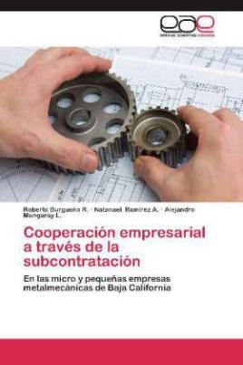 Cooperación empresarial a través de la subcontratación