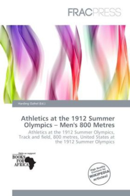Athletics at the 1912 Summer Olympics - Men's 800 Metres