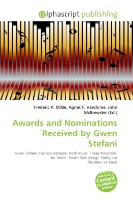Awards and Nominations Received by Gwen Stefani