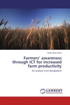 Farmers awareness through ICT for increased farm productivity