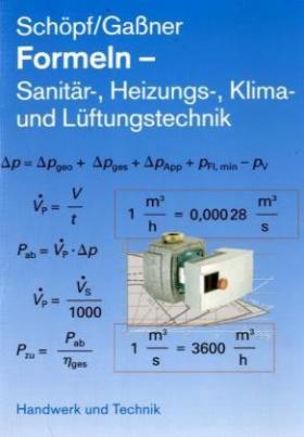Formeln Sanitär-, Heizungs-, Klima- und Lüftungstechnik