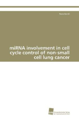miRNA involvement in cell cycle control of non-small cell lung cancer