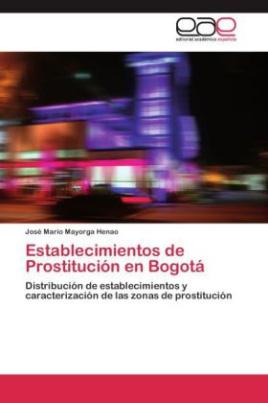 Establecimientos de Prostitución en Bogotá