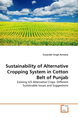 Sustainability of Alternative Cropping System in Cotton Belt of Punjab